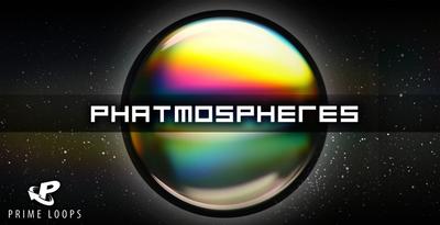 Phatmospheres (Prime Loops)