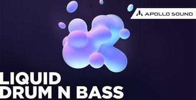 Liquid Drum N Bass (APOLLO)