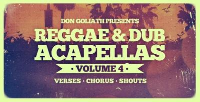 Don Goliath - Reggae & Dub Acapellas Vol. 4 (Loopmasters)