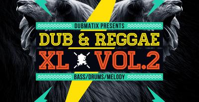 Dub & Reggae XL Vol2 (Loopmasters)