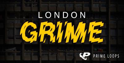 London Grime (Prime Loops)