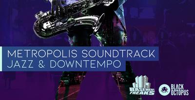 Metropolis Soundtrack - Jazz & Downtempo (Black Octopus)
