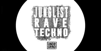 Junglist Rave Techno (UNDRGRND)