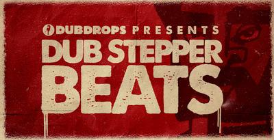 Dub Stepper Beats Vol1 (Dubdrops)
