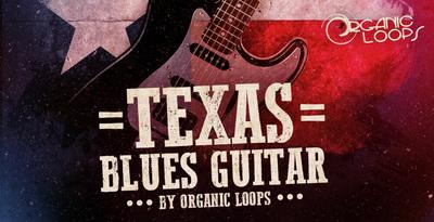 Texas Blues Guitars (Organic Loops)