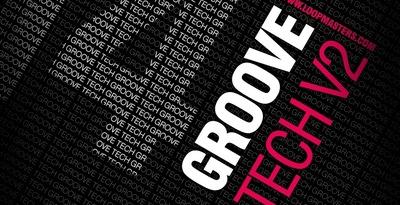 DJ Mixtools 14 - Groove Tech Vol 2 (Loopmasters)