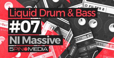 Liquid Drum & Bass NI Massive (5Pin Media)