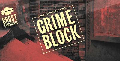Grime Block (Ghost)