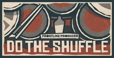 Do The Shuffle (Frontline)
