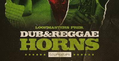 Dub & Reggae Horns (Loopmasters)