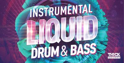 Instrumental Liquid Drum & Bass (THICK)