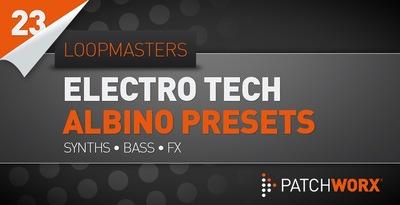 Electro Tech Albino Presets (Loopmasters)