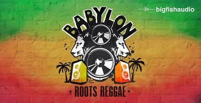 Babylon - Roots Reggae (Big Fish Audio)
