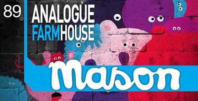 Mason - Analogue Farmhouse (Loopmasters)