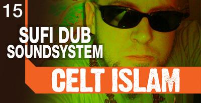 Celt Islam Sufi Dub Sound System (Loopmasters)