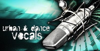 Urban And Dance Vocals