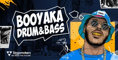 Booyaka Drum & Bass (Singomakers)