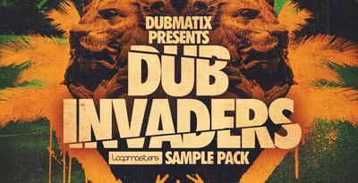 Dubmatix Presents - Dub Invaders (Loopmasters)