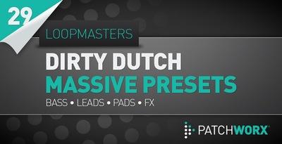 Dirty Dutch Massive Presets (Loopmasters)