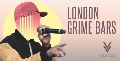 London Grime Bars (Vital Vocals)