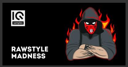 Rawstyle Madness (IQ Samples)