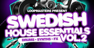 Swedish House Essentials Vol. 2 (Loopmasters)