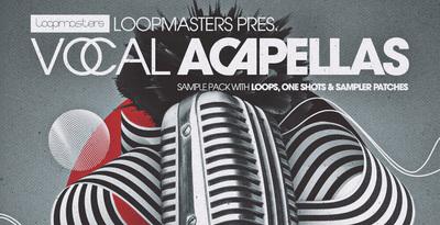Loopmasters - Vocal Acapellas