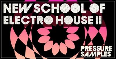 New School Of Electro House 2 (HY2ROGEN)