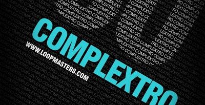 DJ Mixtools 30 - Complextro (Loopmasters)