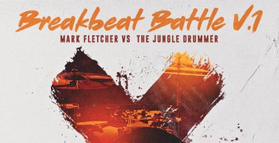 Mark Fletcher vs The Jungle Drummer – Breakbeat Battle Vol1 (Loopmasters)