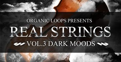 Real Strings Vol 3 - Dark Moods (Organic Loops)