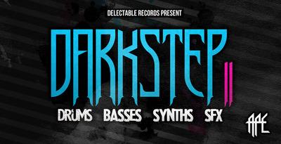 Darkstep Vol. 2 (Delectable)