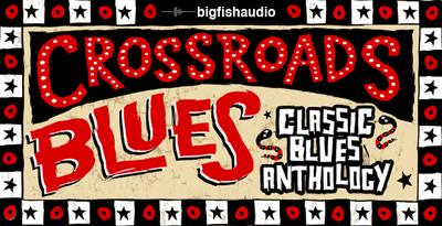 Crossroads Blues (Big Fish Audio)