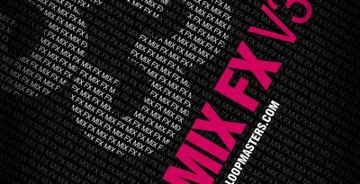 DJ Mixtools 33 - Mix FX Vol 3 (Loopmasters)