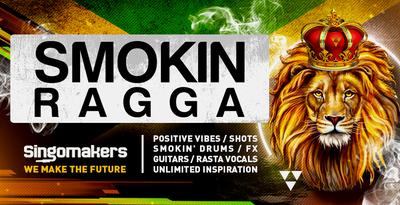 Smokin Ragga (Singomakers)