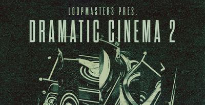 Dramatic Cinema 2 (Loopmasters)