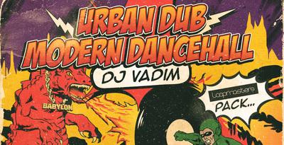 Vadim - Urban Dub & Modern Dancehall (Loopmasters)