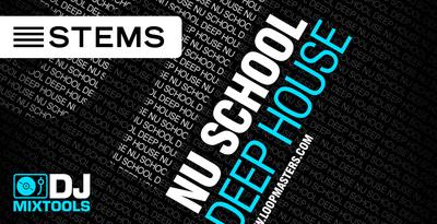 DJ Mixtools 31 - Nu School Deep House (Loopmasters)