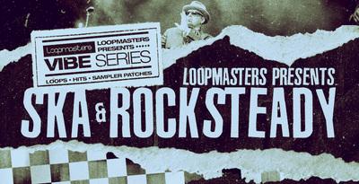 Vibes 12 - Ska & Rocksteady (Loopmasters)