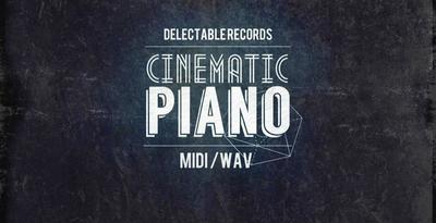 Cinematic Piano (Delectable)