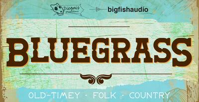Bluegrass (Big Fish Audio)