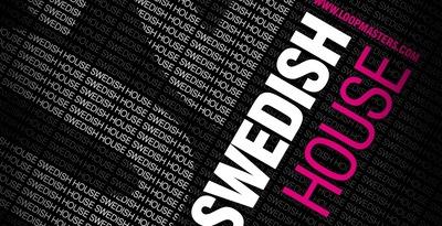 DJ Mixtools 02 - Swedish House (Loopmasters)