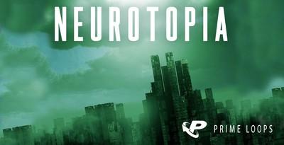 Neurotopia (Prime Loops)