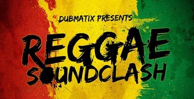 Dubmatix Presents Reggae Soundclash (Loopmasters)