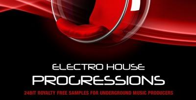 Electro House Progressions (Wave Alchemy)