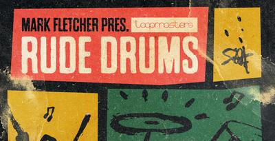Rude Drums (Loopmasters)