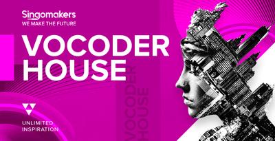 Vocoder House (Singomakers)