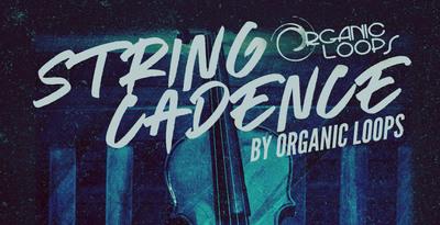String Cadence (Organic Loops)