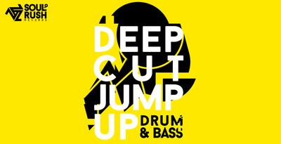 Deep Cut Jump Up (Soul Rush)