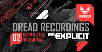 Dread Recordings Vol2 - Mr Explicit (Loopmasters)